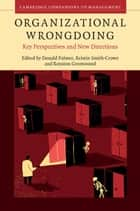 Organizational Wrongdoing ebook by Donald Palmer,Kristin Smith-Crowe,Royston Greenwood