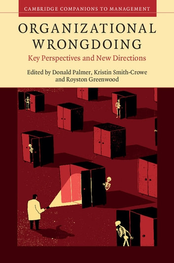 Organizational Wrongdoing - Key Perspectives and New Directions ebook by