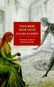 Thus Were Their Faces - Selected Stories ebook by Silvina Ocampo,Jorge Luis Borges