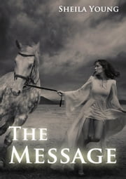 The Message ebook by Shiela Young