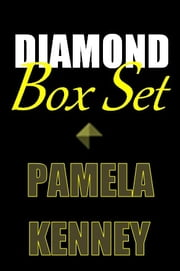 Diamond Box Set ebook by Pamela Kenney