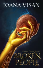 Broken People ebook by Ioana Visan