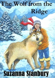 The Wolf from the Ridge ebook by Suzanna Stanbury