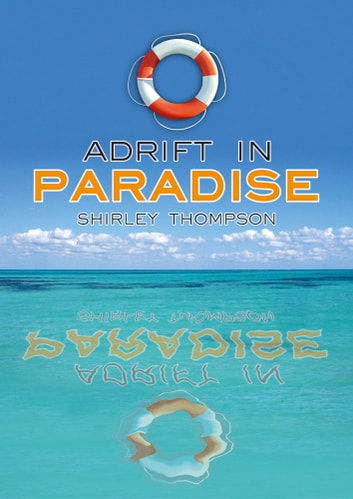 Adrift in Paradise ebook by Shirley Thompson