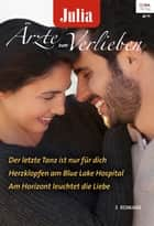 Julia Ärzte zum Verlieben Band 85 ebook by Emily Forbes, Abigail Gordon, Susanne Hampton