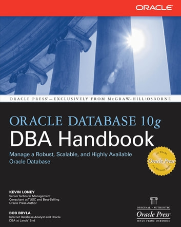 oracle database 10g dba handbook ebook by kevin loney rh kobo com Oracle 10G Documentation Oracle 10G Tutorials