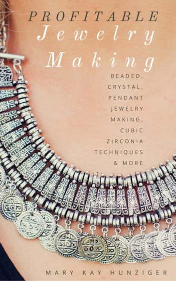 Profitable Jewelry Making For Beginners - Beaded, Crystal, Pendant Jewelry Making, Cubic Zirconia