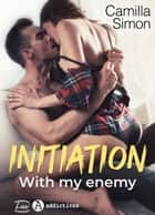 Initiation with my Enemy ebook by Camilla Simon
