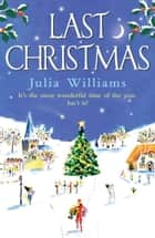 Last Christmas ebook by Julia Williams