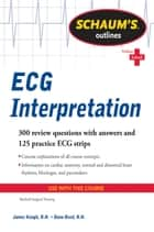 Schaum's Outline of ECG Interpretation ebook by Dana Reed, Jim Keogh
