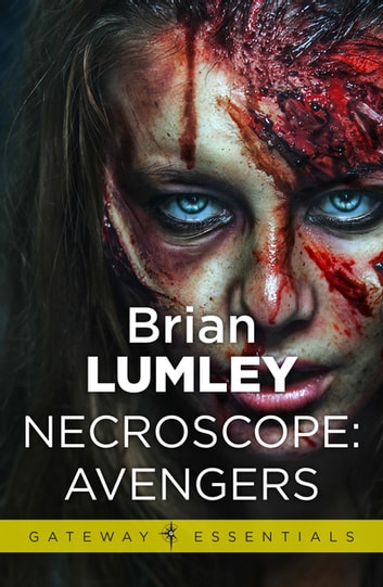 Necroscope: Avengers ebook by Brian Lumley