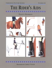 The RIDER'S AIDS ebook by PEGOTTY HENRIQUES,CAROLE VINCER