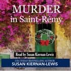 Murder in Saint-Rémy audiobook by Susan Kiernan-Lewis