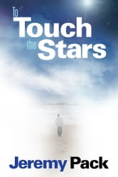 To Touch the Stars ebook by Jeremy Pack