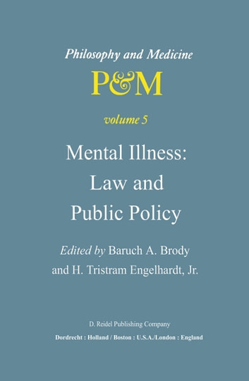 Mental Illness: Law and Public Policy ebook by