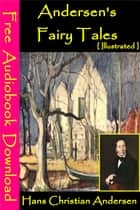 Andersens fairy tales [ Illustrated ] - [ Free Audiobooks Download ] ebook by Hans Christian Andersen
