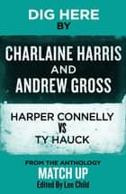 Dig Here ebook by Charlaine Harris, Andrew Gross