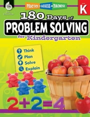 180 Days of Problem Solving for Kindergarten: Practice, Assess, Diagnose ebook by Jesse Hathaway