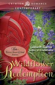 Wildflower Redemption ebook by Leslie P. Garcia