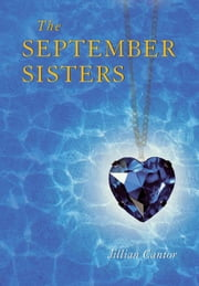 The September Sisters ebook by Jillian Cantor