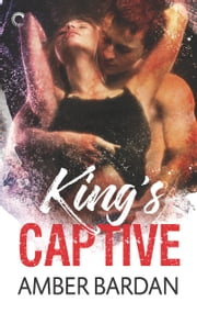 King's Captive ebook by Amber Bardan