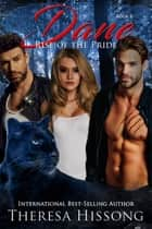 Dane (Rise of the Pride, Book 8) ebook by