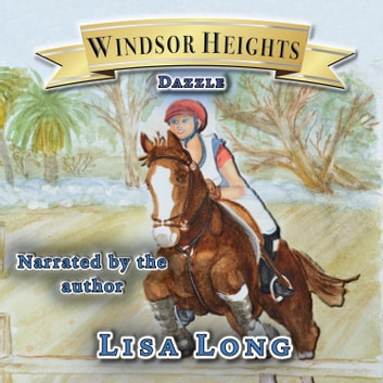 Windsor Heights Book 7 - Dazzle - Dazzle audiobook by Lisa Long