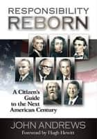 Responsibility Reborn ebook by John Andrews