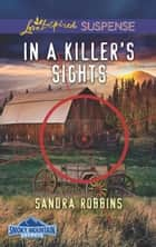 In A Killer's Sights ebook by