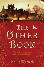 The Other Book ebook by Philip Womack