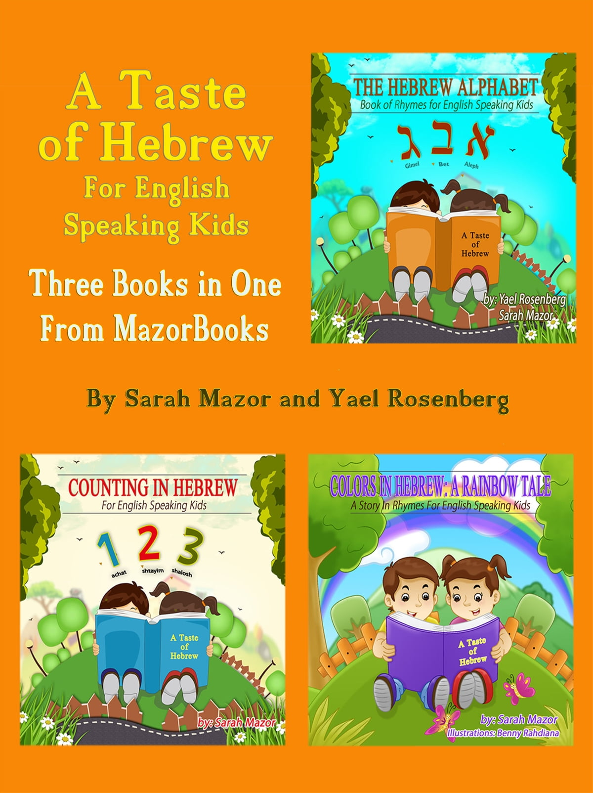 A Taste of Hebrew for English Speaking Kids: A Trilogy (Picture Books for  Children): The Hebrew Alphabet