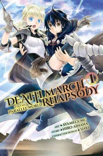 Death March to the Parallel World Rhapsody, Vol. 1 (manga) ebook by Hiro Ainana,Ayamegumu