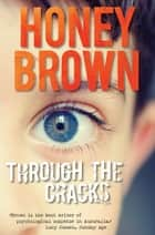 Through the Cracks ebook by Honey Brown