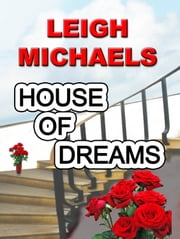 House of Dreams ebook by Leigh Michaels