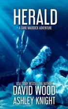 Herald - A Dane Maddock Adventure ebook by