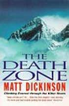 Death Zone ebook by Matt Dickinson