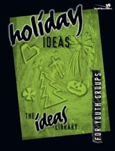 Holiday Ideas ebook by Youth Specialties
