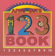 Afro Bets: 123 Book ebook by Hudson, Cheryl Willis