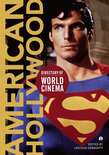 Directory of World Cinema: American Hollywood ebook by