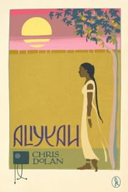 Aliyyah ebook by Chris Dolan