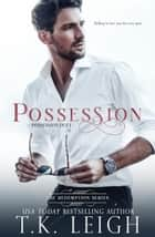 Possession ebook by T.K. Leigh