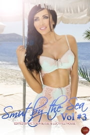 Smut by the Sea Volume 3 ebook by Nelly Gee