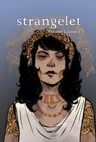 Strangelet, Volume 2, Issue 5 ebook by Strangelet Press