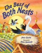 The Best of Both Nests ebook by Jane Clarke,Anne Kennedy