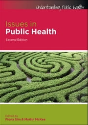 Issues In Public Health ebook by Fiona Sim,Martin McKee