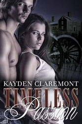 Timeless Passion ebook by Kayden Claremont