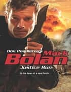 Justice Run ebook by Don Pendleton