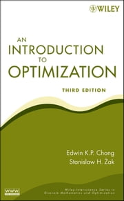 An Introduction to Optimization ebook by Edwin K. P. Chong,Stanislaw H. Zak