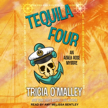 Tequila Four audiobook by Tricia O'Malley