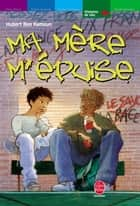 Ma mère m'épuise ebook by Hubert Ben Kemoun